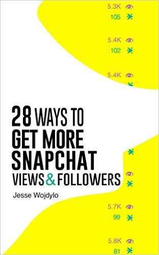 28 Ways to Get More Snapchat Views and Followers